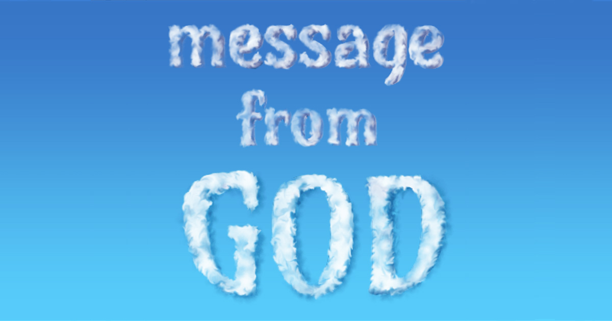Today God wants you to know that there is a meaning to all this.